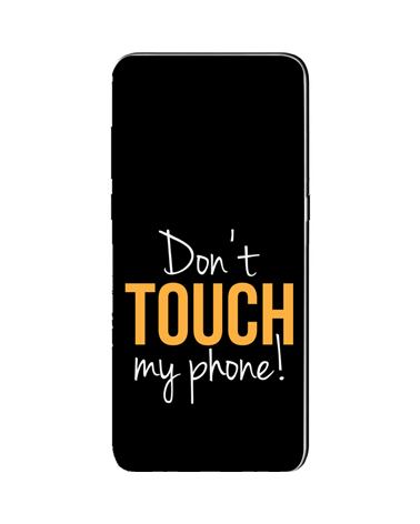 Don't Touch my Phone - Cover Collezione -