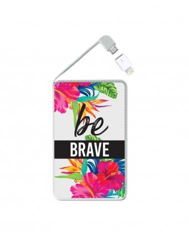 Be Brave - Collezione Powerbank -