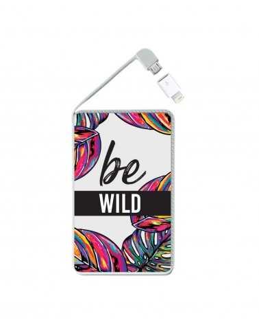 Be Wild - Collezione Powerbank -