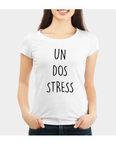 Un Dos Stress - Collezione T-Shirt -