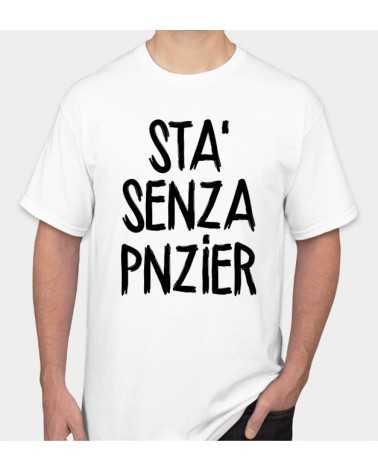 Sta senza Pnzier - Collezione T-Shirt -