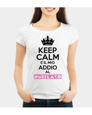 Keep Calm e Addio al Nubilato - Collezione T-Shirt -